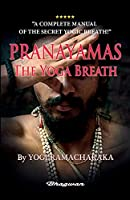 PRANAYAMAS - The Yoga Breath: BRAND NEW! Learn the secret yoga breath! (Great Yoga Books)