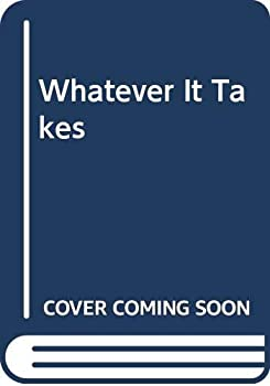 Whatever It Takes (Keeping Her Safe, #1)