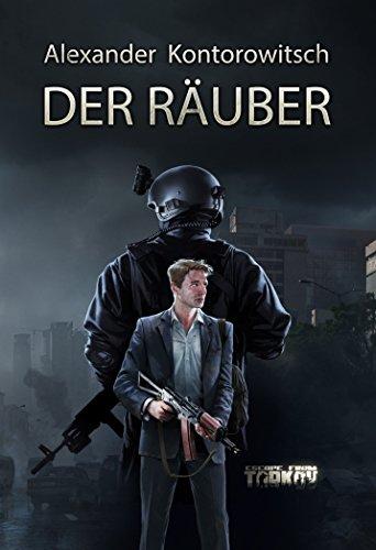 Der Räuber (Escape from Tarkov)