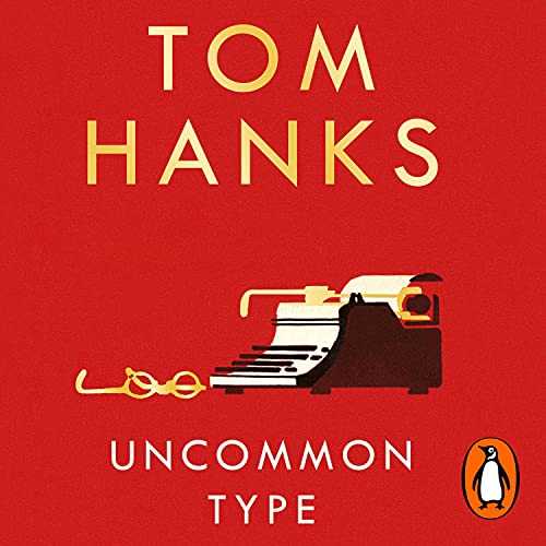 Uncommon Type Audiobook By Tom Hanks cover art