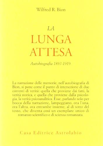 La lunga attesa. Autobiografia 1879-1919