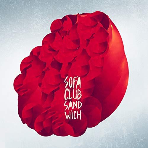 Sofa Club Sandwich [Explicit]