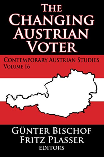 The Changing Austrian Voter (Contemporary Austrian Studies)