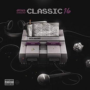 Classic 16s