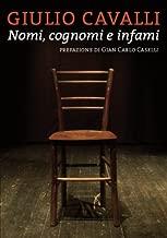 Nomi, cognomi e infami (Italian Edition)