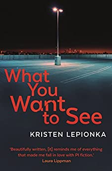 What You Want to See by [Kristen Lepionka]