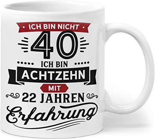 Orange9 Geschenk Geburtstag 40 Tasse mit Spruch | Ich Bin Nicht 40 Ich Bin 18 mit 22 Jahren Erfahrung | Tasse 40 Geburtstag Geschenkideen (Zum 40. Geburtstag)