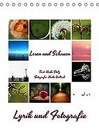 Lyrik und Fotografie - Lesen und Schauen (Tischkalender 2022 DIN A5 hoch): Lyrik fotografisch untermalt (Monatskalender, 14 Seiten )