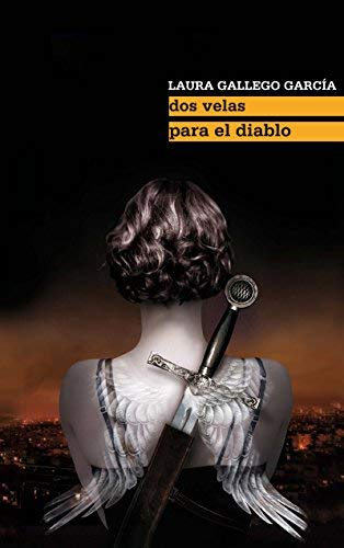 Dos velas para el diablo / Two Candles for the Devil by Laura Gallego Garcia(2010-05-07)