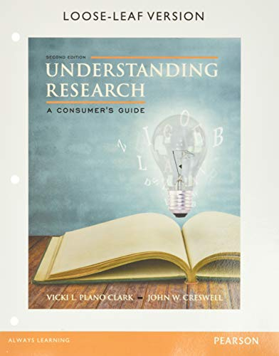 Understanding Research: A Consumer's Guide, Enhanced Pearson eText with Loose-Leaf Version -- Access Card Package