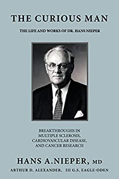 The Curious Man  The Life and Works of Dr Hans Nieper
