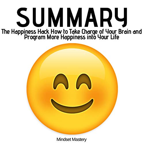 Summary: The Happiness Hack audiobook cover art