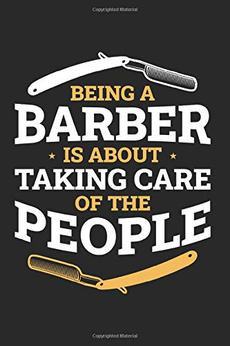 Barber Taking Care Of People Notebook: 6X9 Journal For Writing Down Thoughts | 110 Pages | Diary | Workout Planner | Barber Notebook