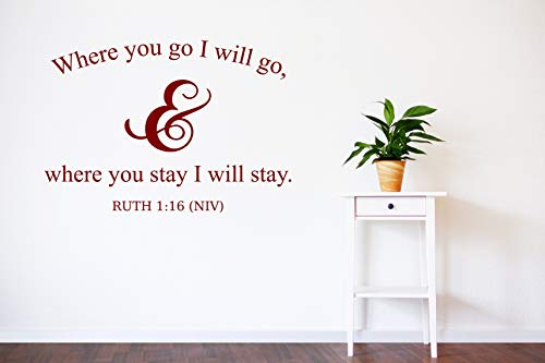 Ruth 116 Sticker mural en vinyle Inscription Where You go I Will go Where You Stay I Will Stay I Will Stay