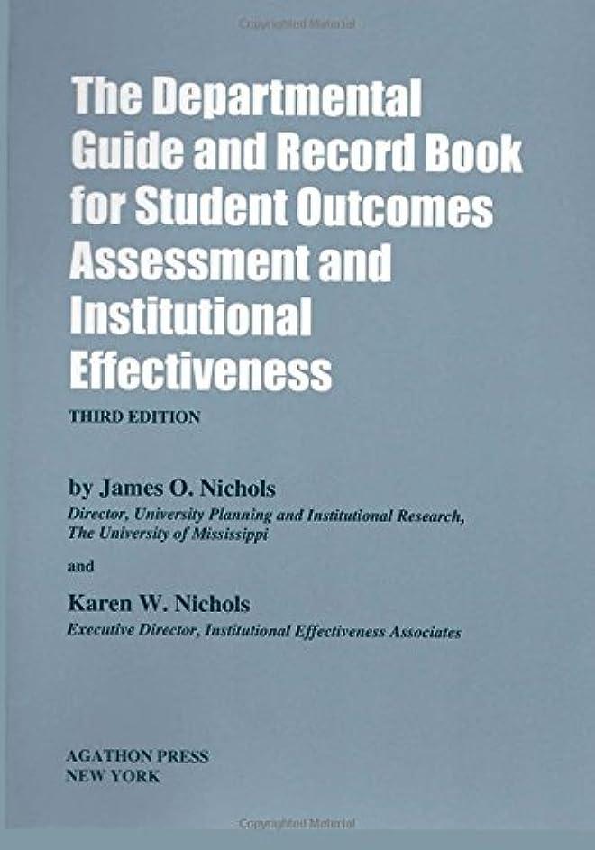結論気まぐれな中断The Departmental Guide and Record Book for Student Outcomes Assessment and Institutional Effectiveness