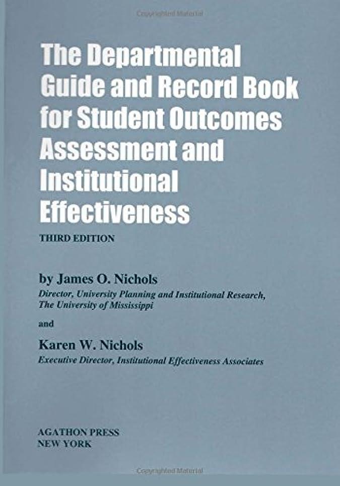 件名固めるサスペンドThe Departmental Guide and Record Book for Student Outcomes Assessment and Institutional Effectiveness