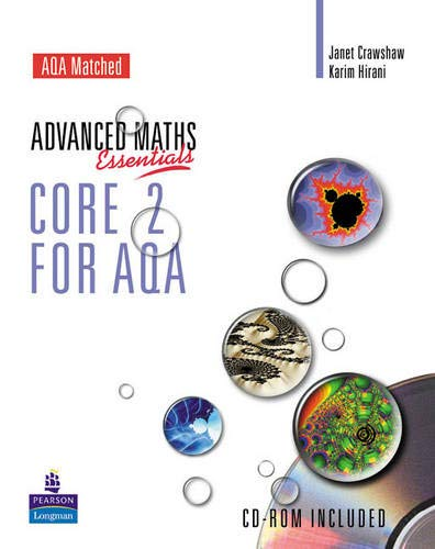 Level Maths Essentials Core 2 for AQA Book and CD-ROM (Advanced Maths Essentials)