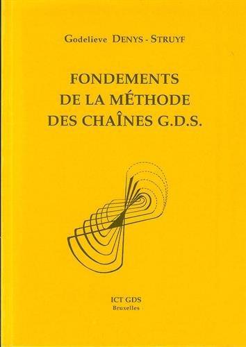 Fondements de la méthode des chaînes GDS