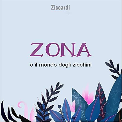 Zona e il mondo degli zicchini copertina