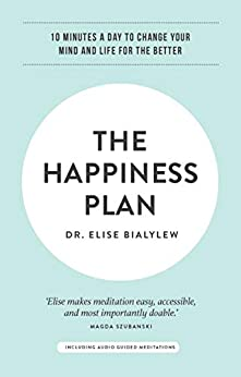 The Happiness Plan by [Elise Bialylew]