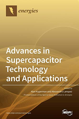 Advances in Supercapacitor Technology and Applications