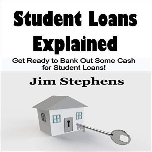 Student Loans Explained  By  cover art