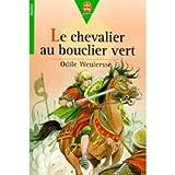 Le Chevalier Au Bouclier Vert - 01/01/2001