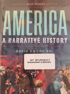 America: A Narrative History (Full Eleventh High School Edition) -  Shi, David E., Hardcover