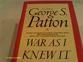 War As I Knew It by General George S. Patton Jr. (1978) Hardcover