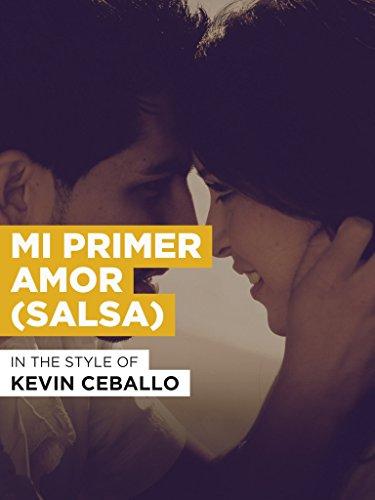 "Mi Primer Amor (Salsa) im Stil von ""Kevin Ceballo"""