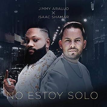 No Estoy Solo (feat. Isaac Shamar)