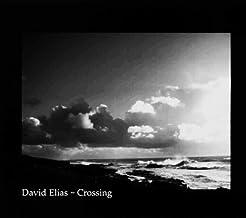 Crossing [Multichannel Hybrid SACD] by David Elias (2005-06-10)