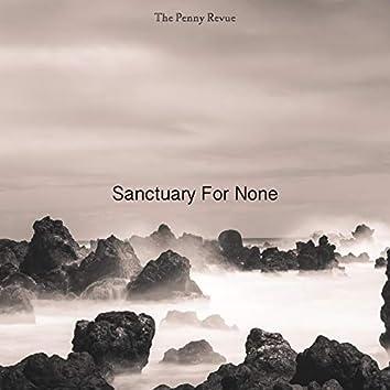 Sanctuary For None