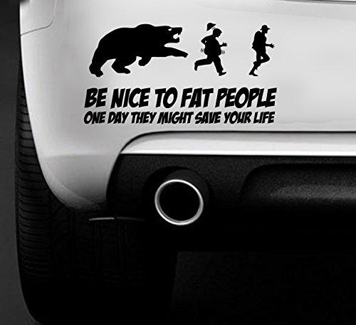 Be Nice a persone sovrappeso Funny CAR VAN-Adesivo decalcomania in vinile per auto per barca