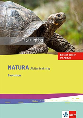 Natura Abiturtraining Evolution: Klassen 10-12 (G8), Klassen 11-13 (G9) (Natura Biologie Oberstufe. Ausgabe ab 2016)