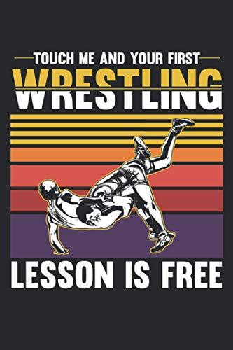 Touch Me And Your First Wrestling Lesson Is Free: Taschenkalender und Organizer für 2021 zum Planen und Organisieren von Terminen - Wochenplaner von ... & Ferien für Wrestler und Kampfsport Fans