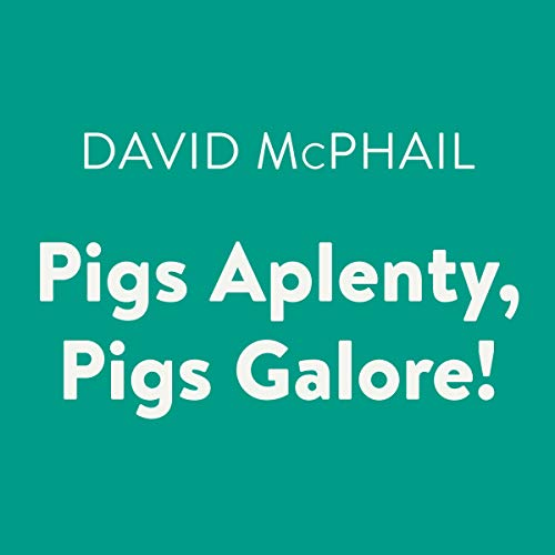 Pigs Aplenty, Pigs Galore!  By  cover art