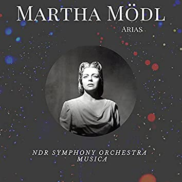 Martha Mödl - Arias