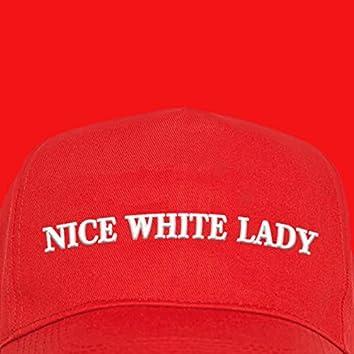 Nice White Lady