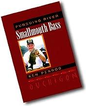 Pursuing river smallmouth bass: Ouchigon