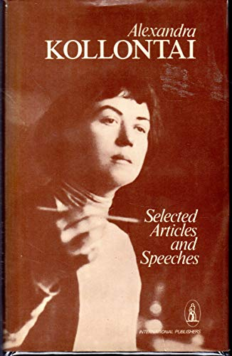 Alexandra Kollontai: Selected Articles and Speeches