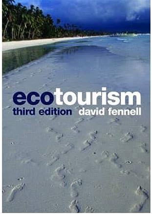 [(Ecotourism )] [Author: David A. Fennell] [Dec-2007]