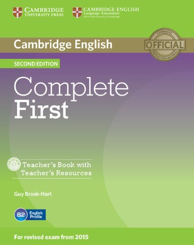 Complete First Teacher's Book with Teacher's Resources CD-ROM Second Edition