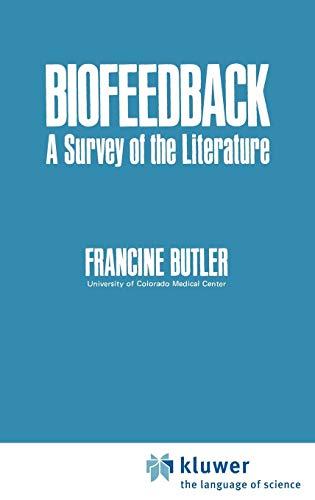 Download Biofeedback: A Survey of the Literature 0306651734
