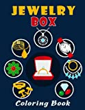 Jewelry Box Coloring Book: Magical Creatures Relaxation and Stress Relief Activity Book with beautiful and intricate Jewelry Box best girls gift