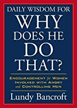 Encouragement for Women Involved with Angry and Controlling Men Daily Wisdom for Why Does He Do That (Paperback) - Common