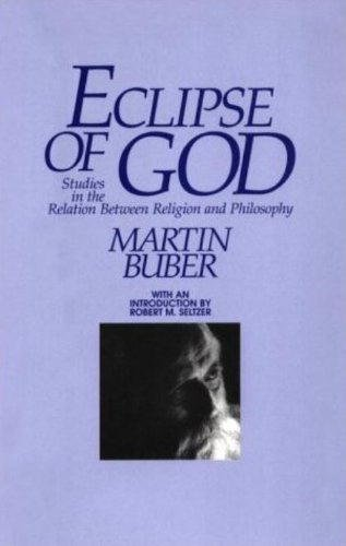 Eclipse of God: Studies in the Relation Between Religion and Philosophy: Studies in the Relation Between Religion and Science