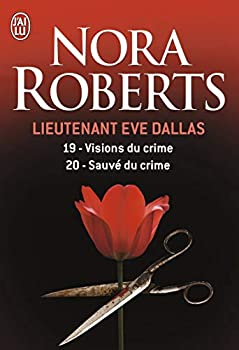Paperback Visions du crime - Sauvé du crime (Lieutenant Eve Dallas) (French Edition) Book