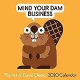 The Art of David Olenick 2020 Wall Calendar: Mind Your Dam Business