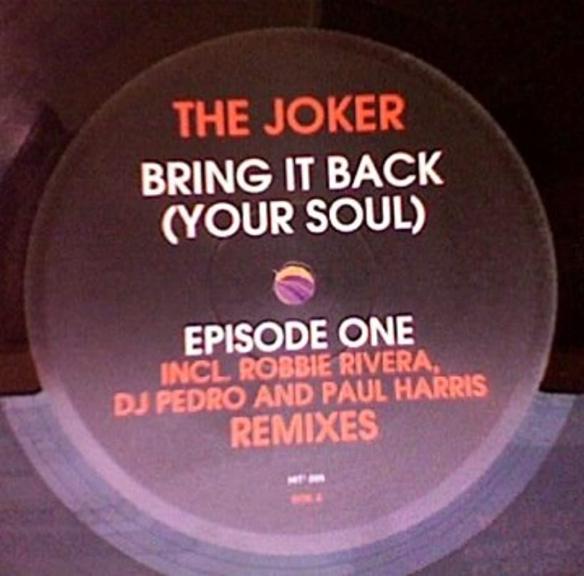 The Joker / Bring It Back (To Your Soul) (Part 2)